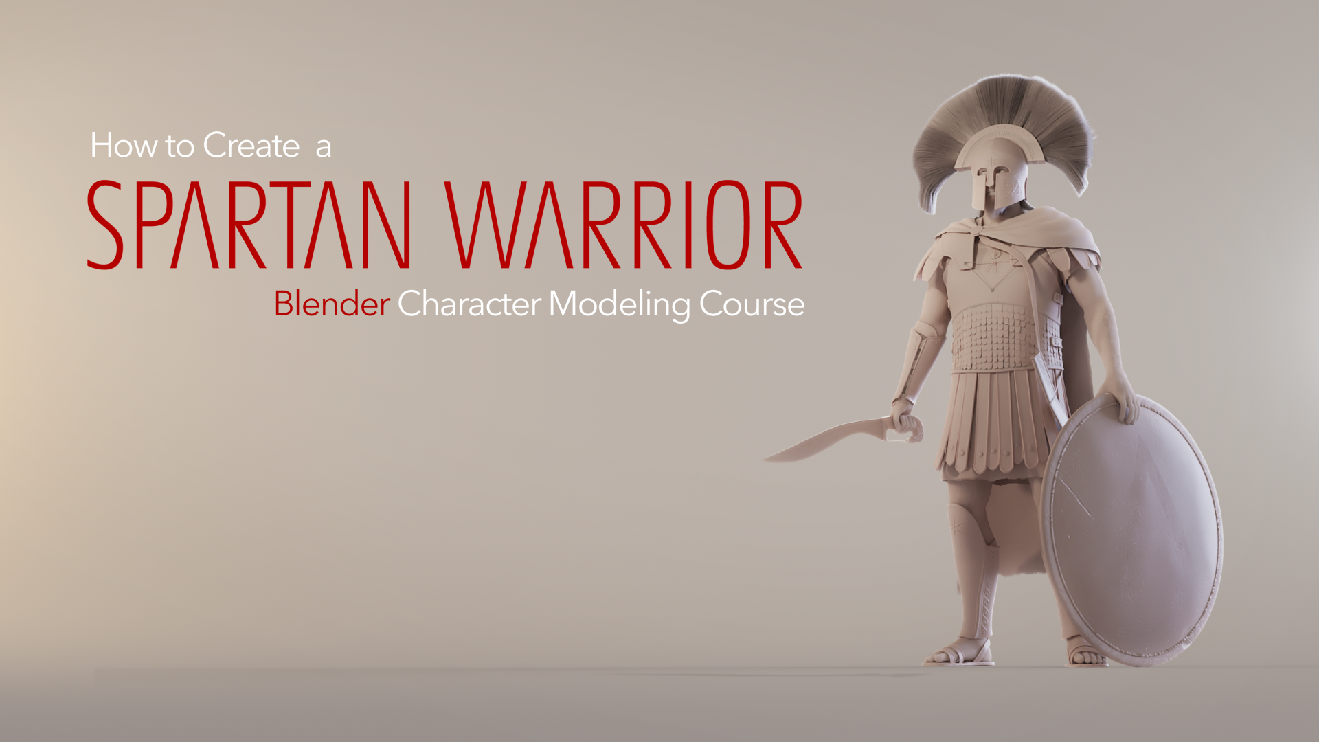 Modeling a Spartan Warrior in Blender (2 79)