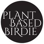 @plantbasedbirdie's Profile Picture