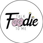 @talkfoodietome_'s Profile Picture
