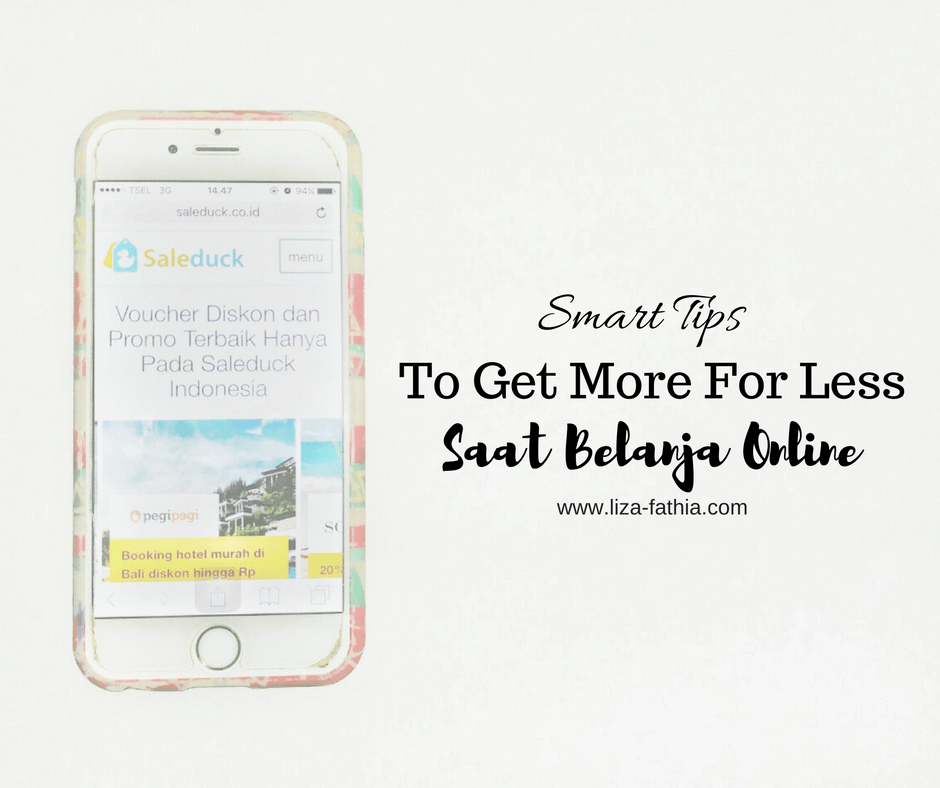 @lizafathia's cover photo for 'Smart Tips To Get More For Less Saat Belanja Online'