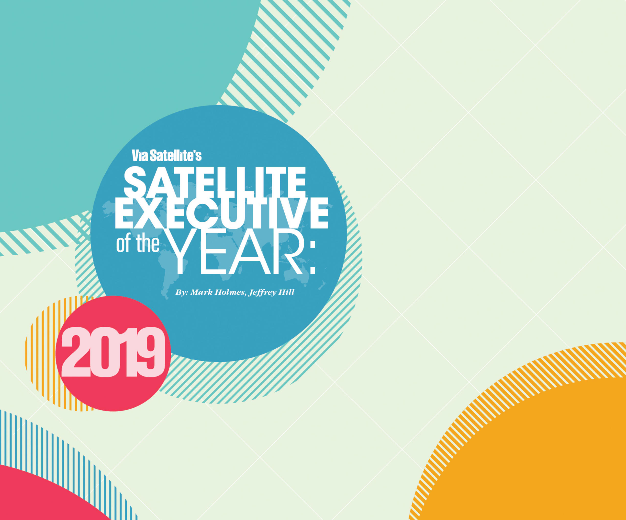 The Nominees for 2019 Satellite Executive of the Year