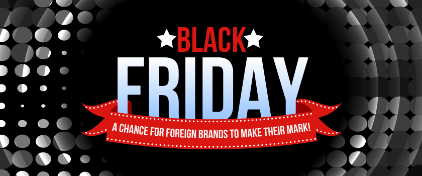 Black-Friday-–-A-Chance-For-Foreign-Brands-To-Make-Their-Mark!_L.jpg