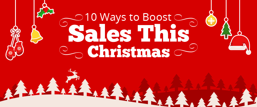10-Ways-to-Boost-Sales-This-Christmas_L(1).jpg