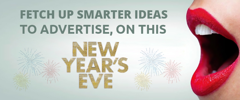Fetch-up-smarter-ideas-to-advertise,-on-this-New-Year-Eve_L.jpg