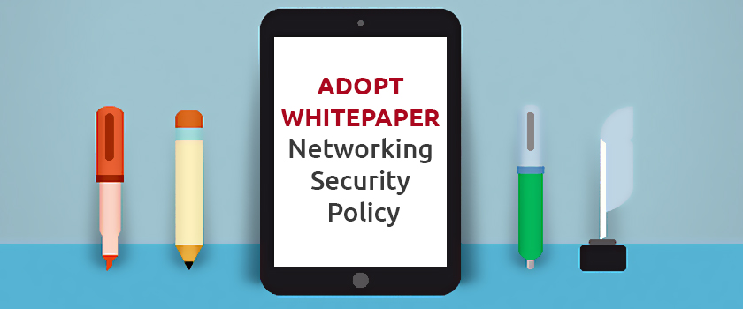 Adopt-Whitepaper-Networking-Security-Policy_L.jpg