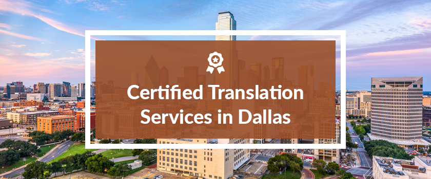 Certified Translation Services in Dallas.png