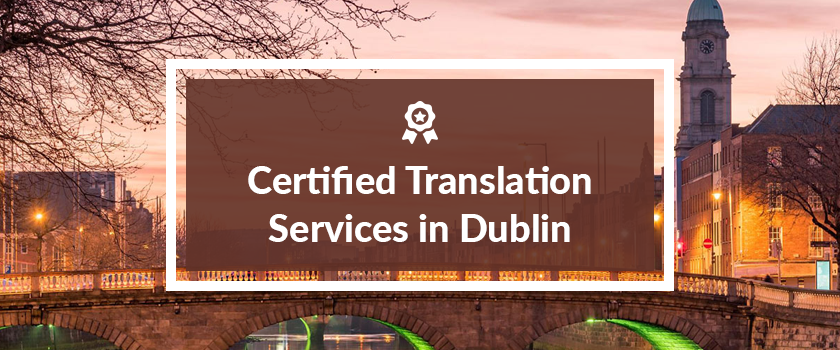 Certified translation services in Dublin.png
