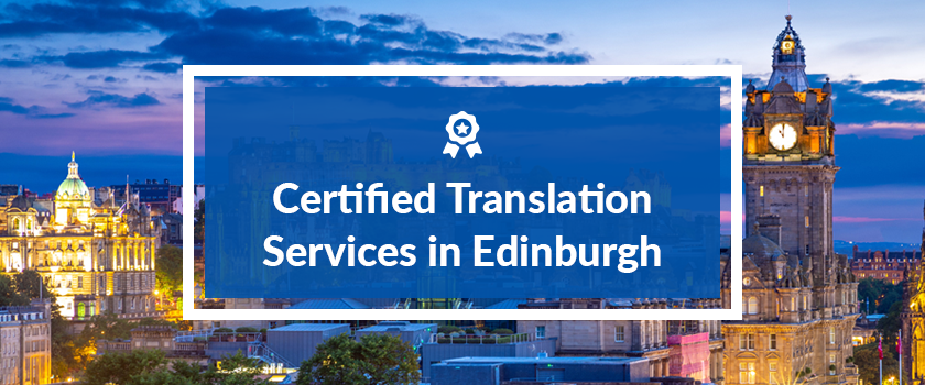 Certified Translation Services in Edinburgh.png
