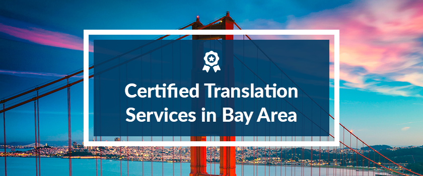 Certified Translation Services in Bay Area.png