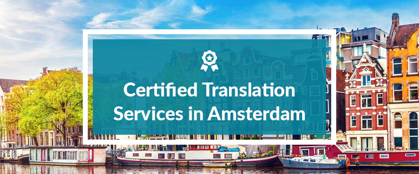 Certified Translation Services in Amsterdam.png