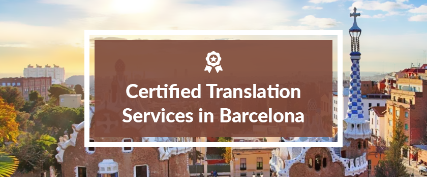 Certified Translation Services in Barcelona.png