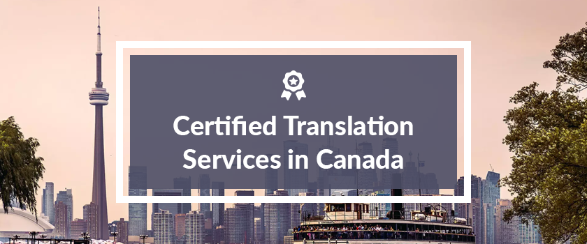 Certified Translation Service in Canada.png
