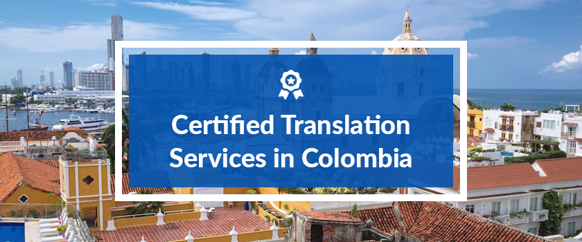 Certified Translation Services in Colombia.png