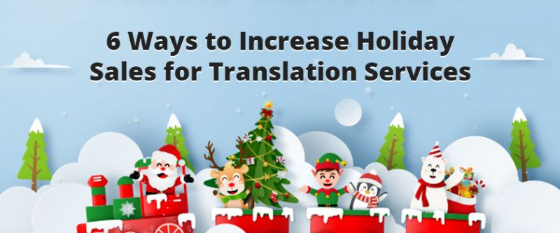 Holiday sales for Translation Services.png