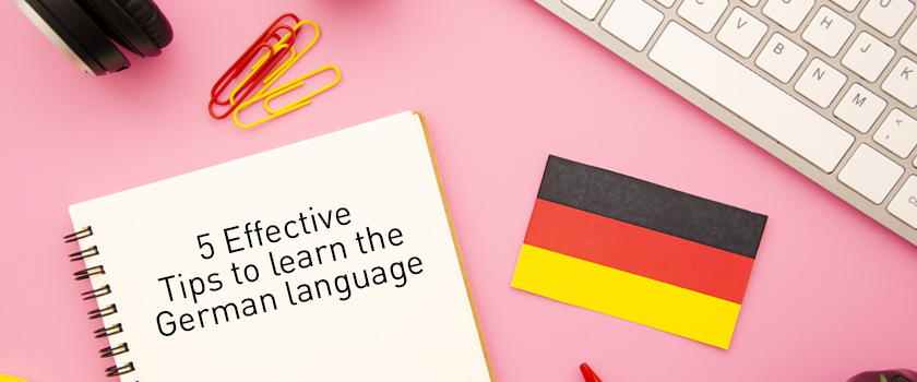 5 Effective Tips to learn the German language.png