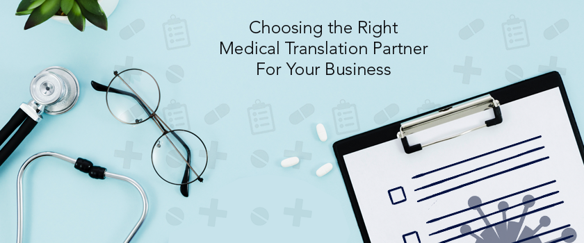 Choosing the Right Medical Translation Partner For Your Business.png