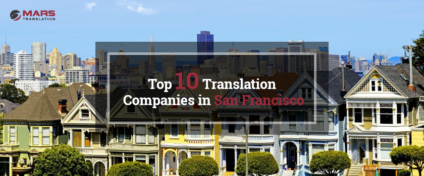 Top 10 Translation Companies in San Francisco.png
