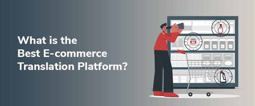 what-is-the-best-e-commerce-translation-platform.jpg