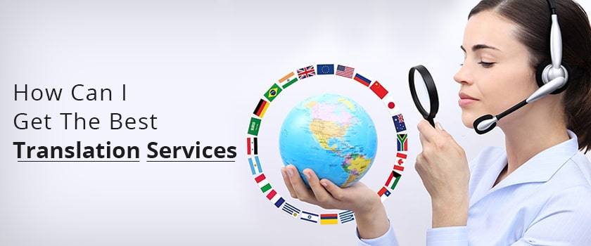 how-can-i-get-the-best-translation-services.jpg