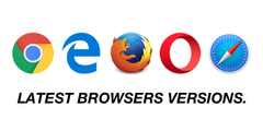 Latest Browsers Versions
