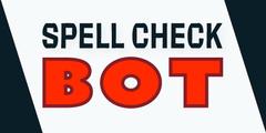 SpellCheck Bot