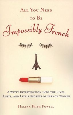 All-you-need-to-be-impossibly-french
