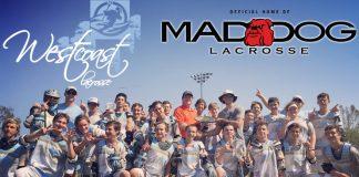 Team West Coast, Mad Dog Lacrosse