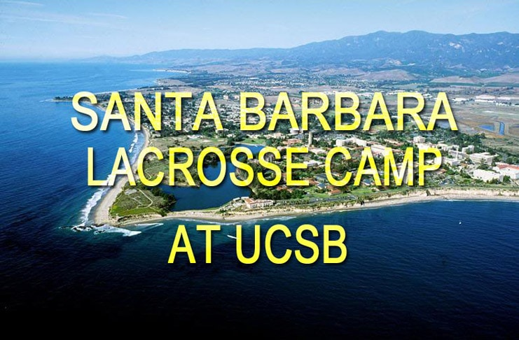 SB Lax Camps, Santa Barbara Lacrosse Camp