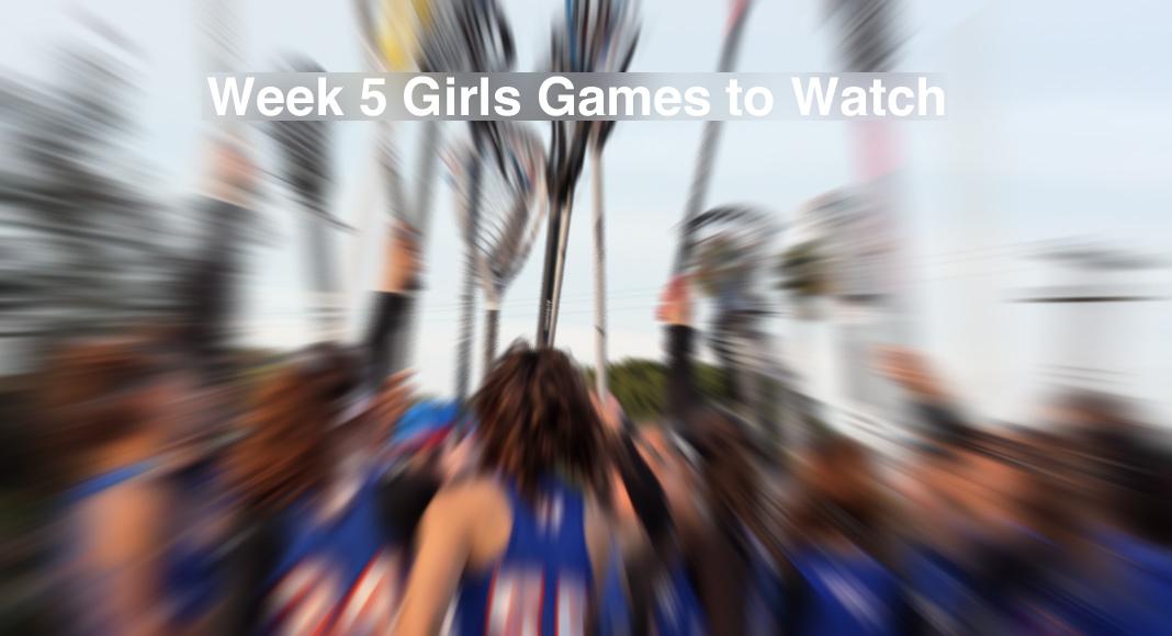 Week 5 Girls Games to Watch
