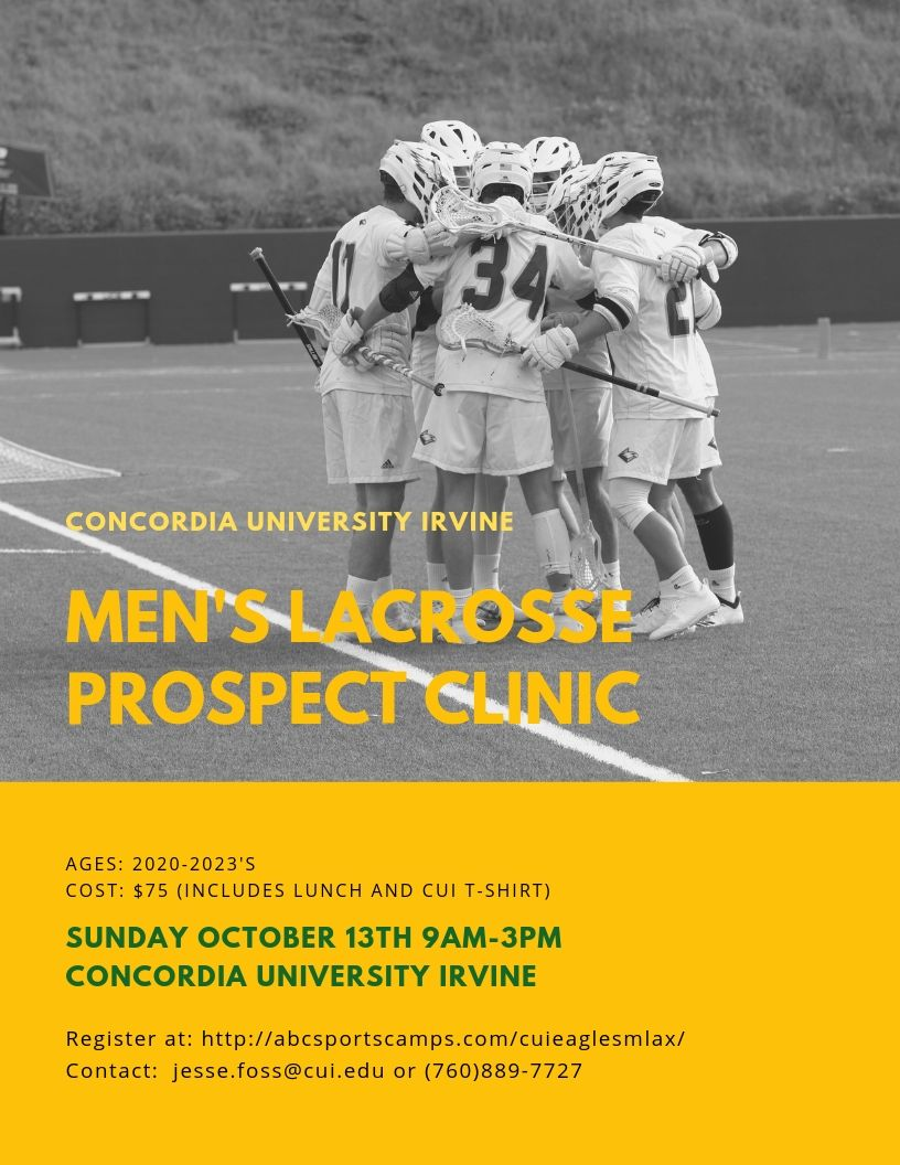 Concordia University Men's Lacrosse Prospect Clinic