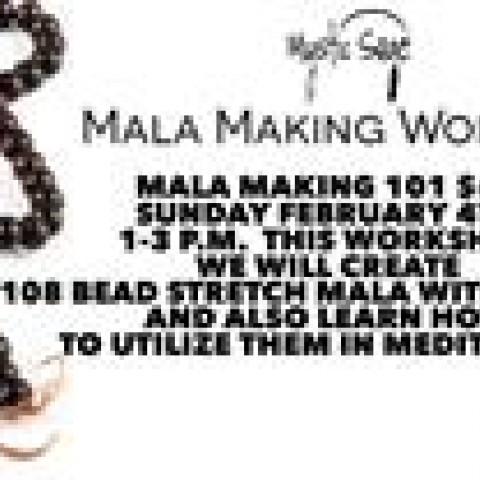 Mala making 101 W/Jen