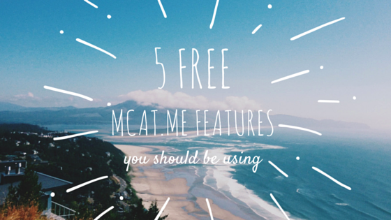 5 Free MCAT.me Features You Should Be Using
