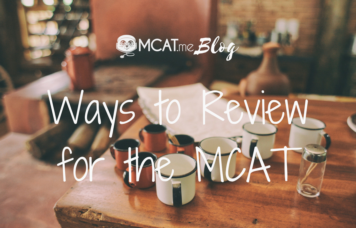 Ways to Review for the MCAT