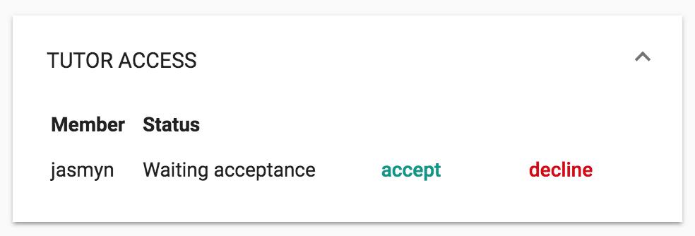 Accept or decline tutor access
