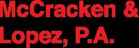 McCracken & Lopez, P.A.