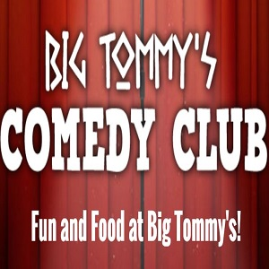 Big Tommy's Comedy Club Tickets