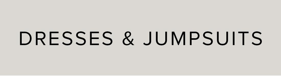 Dresses Jumpsuits