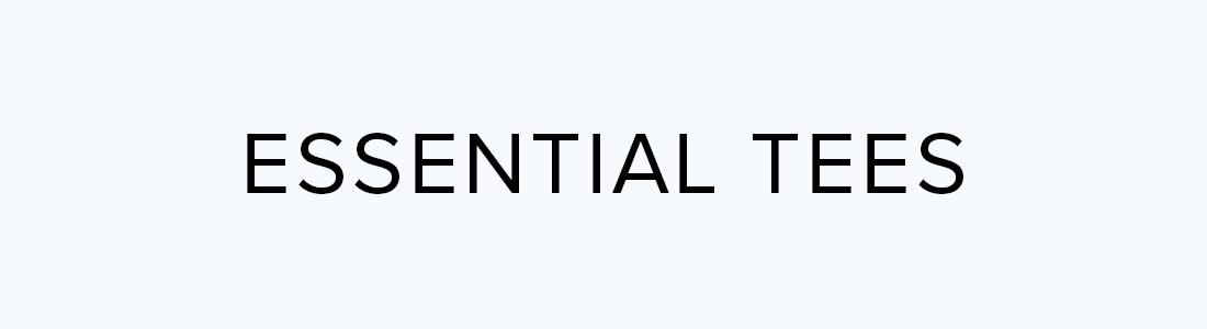 Essential Tees