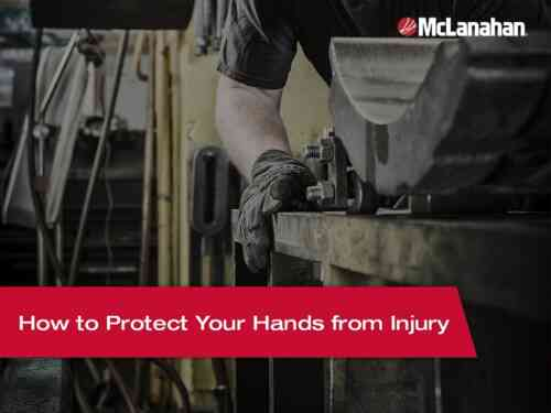 How To Protect Your Hands From Injury
