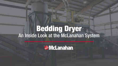 Bedding Dryer - An Inside Look at the McLanahan System