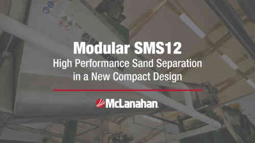 Modular SMS12 - High Performance Sand Separation in a New Compact Design