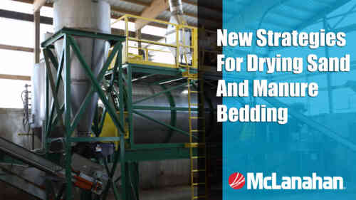 New Strategies for Drying Sand and Manure Bedding