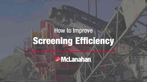 How To Improve Screening Efficiency