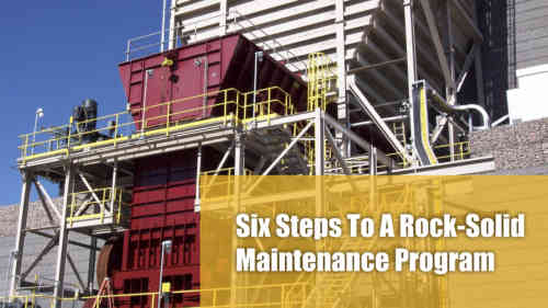 Six Steps to a Rock-Solid Maintenance Program