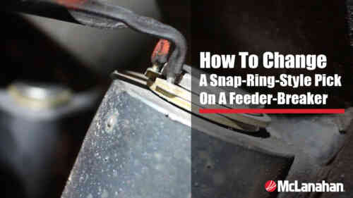 How To Change A Snap-Ring-Style Pick On A Feeder-Breaker