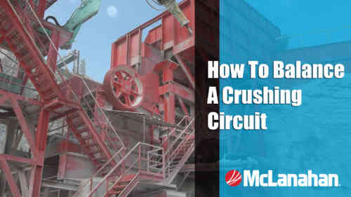 How To Balance A Crushing Circuit