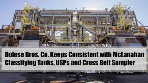 Dolese Testimonial on Classifying Tanks, USPs and Cross Belt Sampler