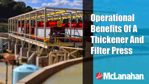 Operational Benefits of a Thickener and Filter Press