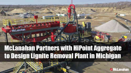 McLanahan Partners with HiPoint Aggregate to Design Lignite Removal Plant in Michigan
