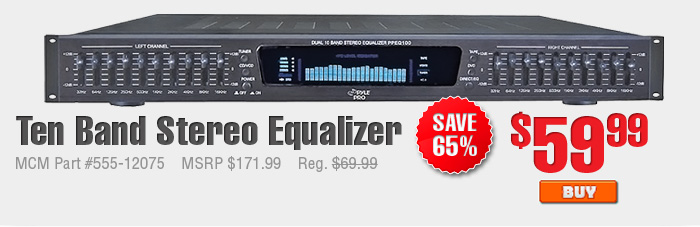 Ten Band Stereo Equalizer $59.99